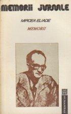 Memorii, Volumul I- (1907-1960)