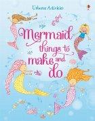 Mermaid things to make and do