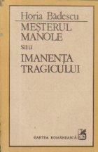 Mesterul Manole sau Imanenta tragicului