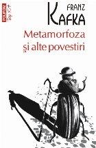 Metamorfoza și alte povestiri (ediţie de buzunar)
