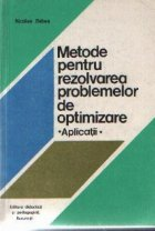 Metode pentru rezolvarea problemelor de optimizare - Aplicatii