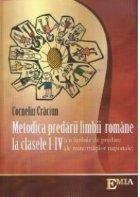 Metodica predarii limbii romane la clasele I-IV (cu limbile de predare ale minoritatilor nationale)
