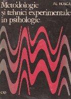 Metodologie si tehnici experimentale in psihologie