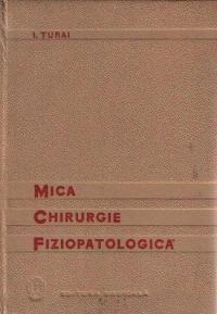 Mica chirurgie fiziopatologica, Editia a II-a revazuta