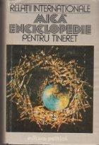 Mica enciclopedie de relatii internationale pentru tineret
