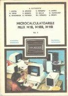 Microcalculatoarele Felix M18, M18B, M118, Volumul al II-lea