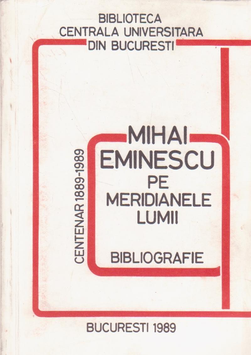 Mihai Eminescu pe meridianele lumii. Bibliografie