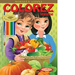 Mihaita si Oana. Colorez legume