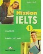 Mission IELTS 1. Academic manualul elevului