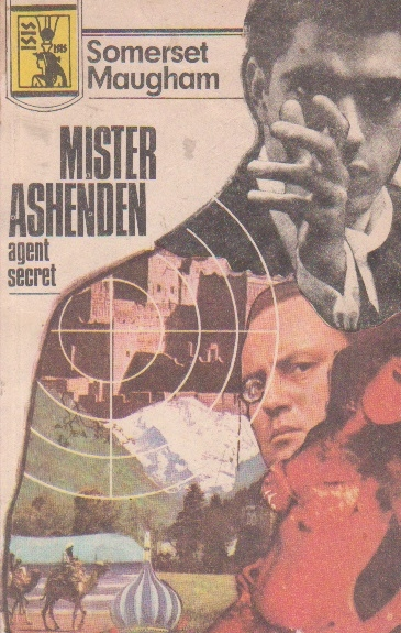 Mister Ashenden, agent secret