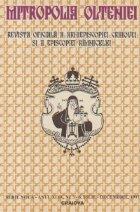 Mitropolia Olteniei - Revista oficiala a Arhiepiscopiei Craiovei si Episcopiei Rimnicului, Nr. 3-6, Iulie-Decembrie/1997