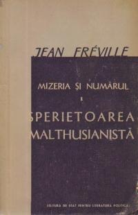 Mizeria si numarul, I - Sperietoarea malthusianista