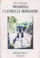 Moartea Ultimului Romantic