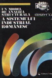 Un model de analiza structurala a sistemului industrial romanesc