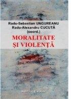Moralitate si violenta. Perspective asupra comunitatilor politice contemporane