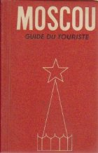 Moscou - Guide du touriste