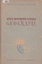 Munca Independenta a Elevilor la Geografie - Culegere de Articole