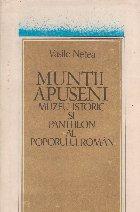 Muntii Apuseni - Muzeu istoric si Pantheon al poporului roman