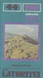Muntii Latoritei - Ghid Turistic