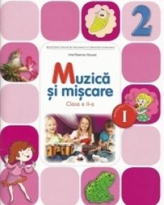 Muzica si miscare. Manual pentru clasa a II-a. Semestrul I (contine CD)