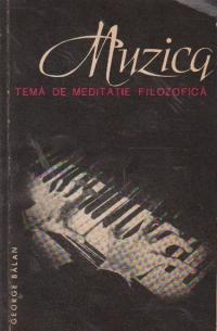 Muzica - Tema de meditatie filozofica