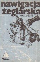 Navigacja Zeglarska - Wydanie drugie