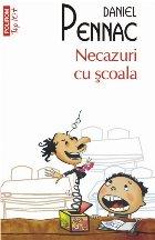 Necazuri cu școala (ediţie de buzunar)
