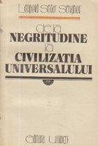 De la negritudine la civilizatia universalului
