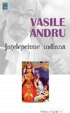 ÎNŢELEPCIUNE INDIANĂ ANTOLOGIE