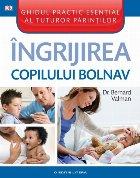 Îngrijirea copilului bolnav