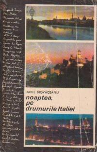 Noaptea, pe drumurile Italiei