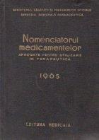 Nomenclatorul medicamentelor aprobate pentru utilizare in terapeutica 1965