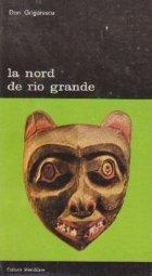 La nord de Rio Grande - Introducere in arta amerindienilor