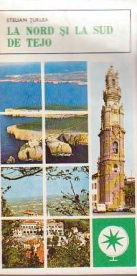 La nord si la sud de Tejo (Itinerare portugheze)