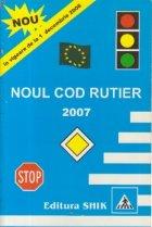 Noul cod rutier 2007 in vigoare de la 1 decembrie 2006