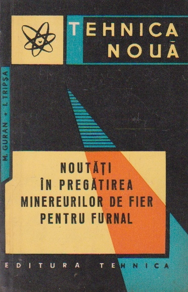 Noutati in pregatirea minereurilor de fier pentru furnal