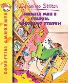 Numele meu e Stilton, Geronimo Stilton ( vol.1 )