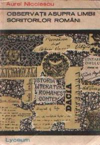 Observatii asupra limbii scriitorilor romani (Texte comentate)