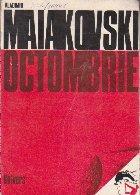 Octombrie - Versuri (Vladimir Maiakovski)