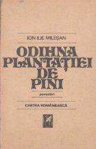 Odihna plantatiei de pini (povestiri)