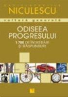 Odiseea progresului. 1700 intrebari si raspunsuri