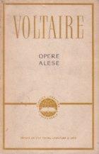 Opere alese - Voltaire, Volumul I