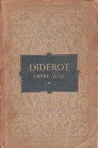 Opere Alese, Volumul I - Denis Diderot