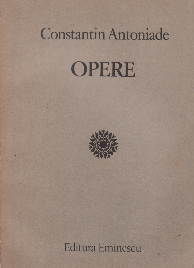 Opere - Constantin Antoniade