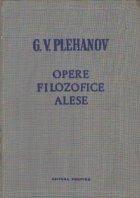 Opere filozofice alese, Volumul I (G. V. Plehanov)