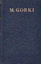 Opere in 30 Volume, Volumul al XVII-lea (M. Gorki)