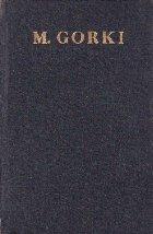 Opere in 30 Volume, Volumul al XIII-lea (M. Gorki)