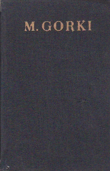 Opere in 30 Volume, XX, Volumul al II-lea- Viata lui Klim Samghin, (M. Gorki)