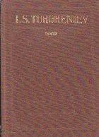 Opere, Volumul al X-lea - I. S. Turgheniev