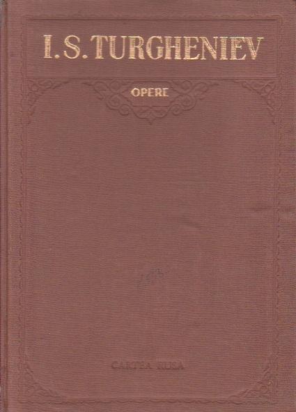 Opere, Volumul al VI-lea - Nuvele si Povestiri (I. S. Turgheniev)